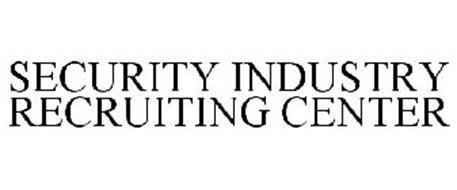 SECURITY INDUSTRY RECRUITING CENTER