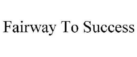FAIRWAY TO SUCCESS