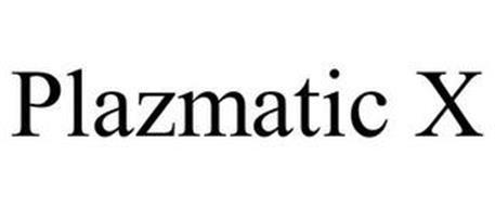 PLAZMATIC X