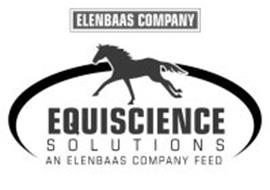 EQUISCIENCE SOLUTIONS AN ELENBAAS COMPANY FEED ELENBAAS COMPANY