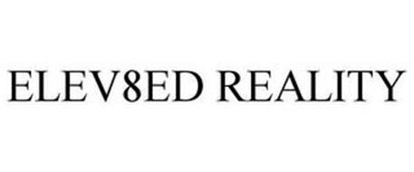 ELEV8ED REALITY