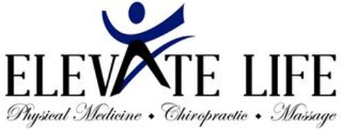 ELEVATE LIFE PHYSICAL MEDICINE CHIROPRACTIC MASSAGE