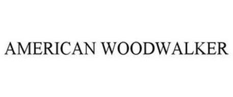 AMERICAN WOODWALKER