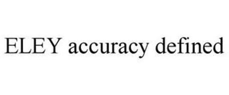 ELEY ACCURACY DEFINED