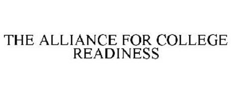 THE ALLIANCE FOR COLLEGE READINESS