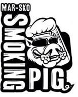 MAR-SKO SMOKING PIG