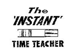 THE 'INSTANT' TIME TEACHER