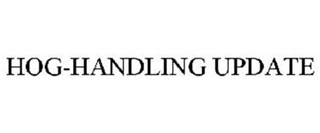 HOG-HANDLING UPDATE