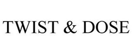 TWIST & DOSE