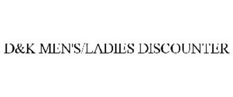 D&K MEN'S/LADIES DISCOUNTER