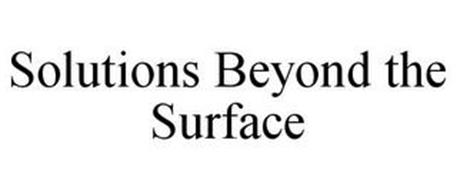SOLUTIONS BEYOND THE SURFACE
