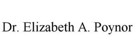 DR. ELIZABETH A. POYNOR