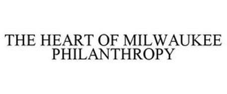 THE HEART OF MILWAUKEE PHILANTHROPY