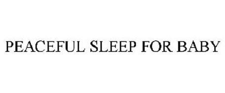 PEACEFUL SLEEP FOR BABY