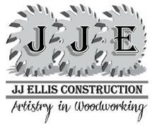JJE JJ ELLIS CONSTRUCTION ARTISTRY IN WOODWORKING