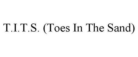 T.I.T.S. (TOES IN THE SAND)