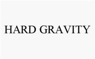 HARD GRAVITY
