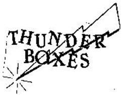 THUNDER BOXES