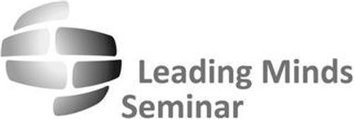 LEADING MINDS SEMINAR