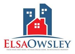 ELSAOWSLEY FROM YOUR FIRST HOME, TO YOUR DREAM HOME, TO INVESTMENT PROPERTY