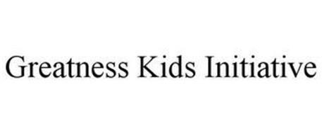 GREATNESS KIDS INITIATIVE