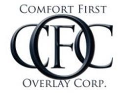 COMFORT FIRST OVERLAY CORP C F O C