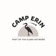 CAMP ERIN PART OF THE ELUNA NETWORK