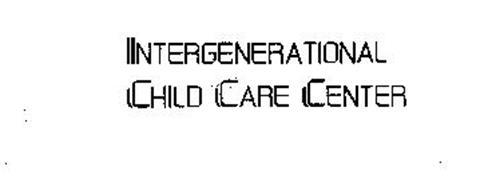 INTERGENERATIONAL CHILD CARE CENTER
