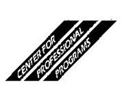 CENTER FOR PROFESSIONAL PROGRAMS