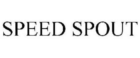 SPEED SPOUT