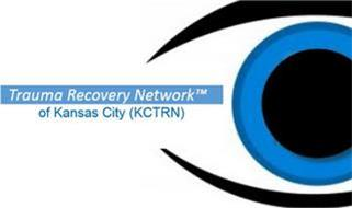 TRAUMA RECOVERY NETWORK OF KANSAS CITY (KCTRN)