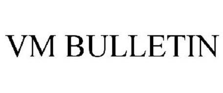VM BULLETIN