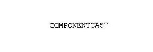 COMPONENTCAST