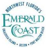NORTHWEST FLORIDA'S EMERALD COAST OKALOOSA ISLAND DESTIN FORT WALTON BEACH