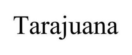 TARAJUANA