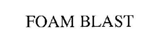 FOAM BLAST