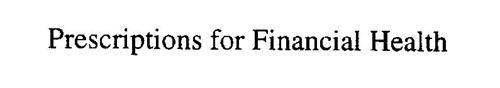 PRESCRIPTION FOR FINANCIAL HEALTH