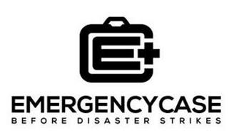 E C EMERGENCY CASE BEFORE DISASTER STRIKES