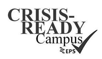 CRISIS-READY CAMPUS EPS