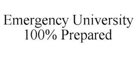 EMERGENCY UNIVERSITY 100% PREPARED