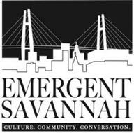 EMERGENT SAVANNAH CULTURE. COMMUNITY. CONVERSATION.