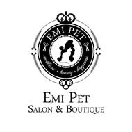 EMI PET WELLNESS ·  BEAUTY HAPPINESS · EMI PET SALON & BOUTIQUE