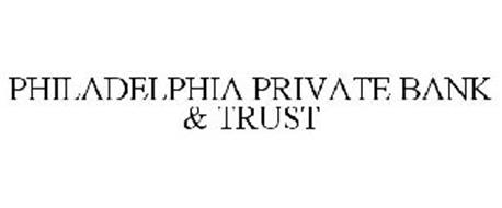 PHILADELPHIA PRIVATE BANK & TRUST