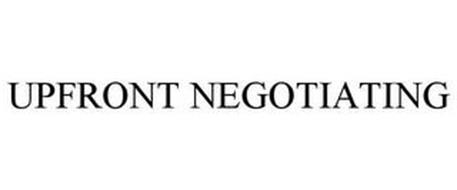 UPFRONT NEGOTIATING