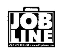 JOB LINE TOLL FREE 1-877-JOB-LINE WWW.JOBLINE.COM