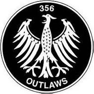 356 OUTLAWS