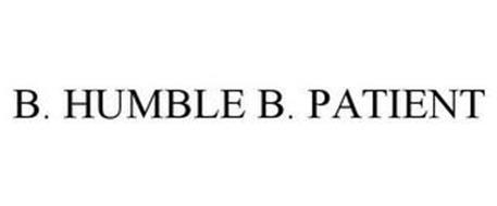 B. HUMBLE B. PATIENT