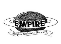 EMPIRE SATISFIED CUSTOMERS SINCE 1936