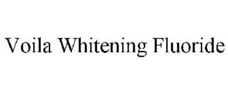 VOILA WHITENING FLUORIDE
