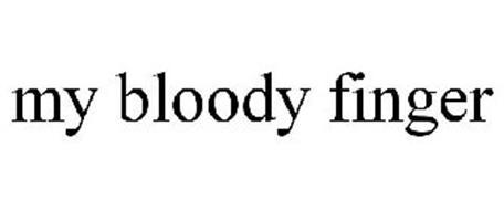 MY BLOODY FINGER